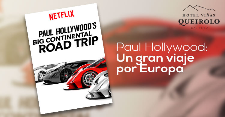 paul-hollywood-un-gran-viaje-por-europa